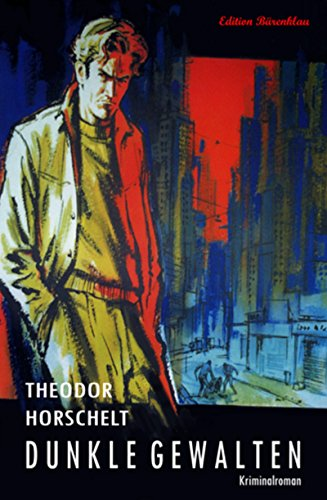 Dunkle Gewalten: Kriminalroman