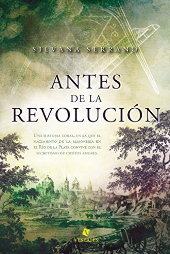 Antes de la revolución por Silvana Serrano