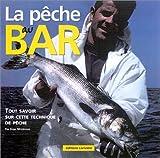 Pêche du bar au leurres : Pour tout savoir sur cette technique de pêche