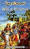 Les Chroniques Tome 3 : Dragons d'une aube de printemps
