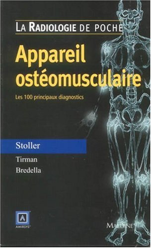 Appareil ostéomusculaire : Les 100 principaux diagnostics