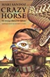 Crazy Horse: The Strange Man of the O...