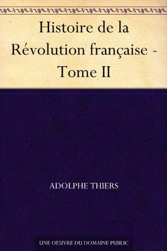 Couverture du livre Histoire de la Révolution française - Tome II