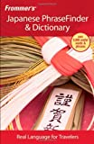 Frommer's Japanese PhraseFinder & Dictionary (Frommer's Phrasefinder & Dictionary)
