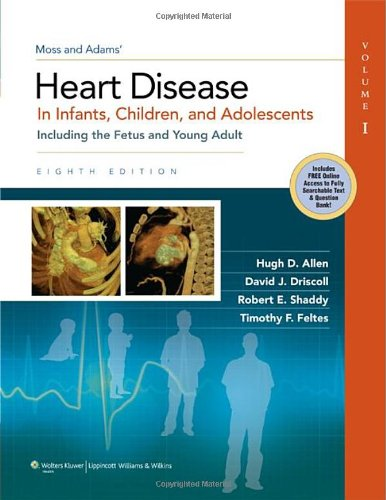 moss-and-adams-heart-disease-in-infants-children-and-adolescents-including-the-fetus-and-young-adult