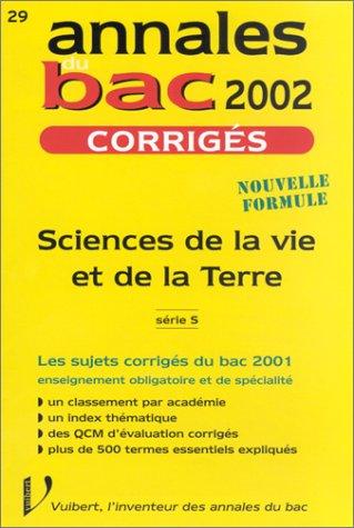 Annales du bac 2002, série S : Science de la vie et de la terre, Corrigés