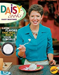 Daisy Cooks!: Latin Flavors That Will Rock Your World (English Edition)
