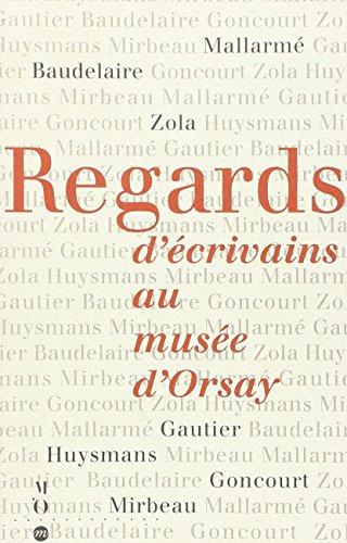 Regards d'écrivains au musée d'Orsay