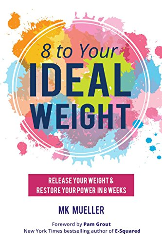 8-to-your-idealweight-release-your-weight-restore-your-power-in-8-weeks
