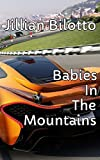 Babies In The Mountains - Pigs Of Utopia (English Edition)