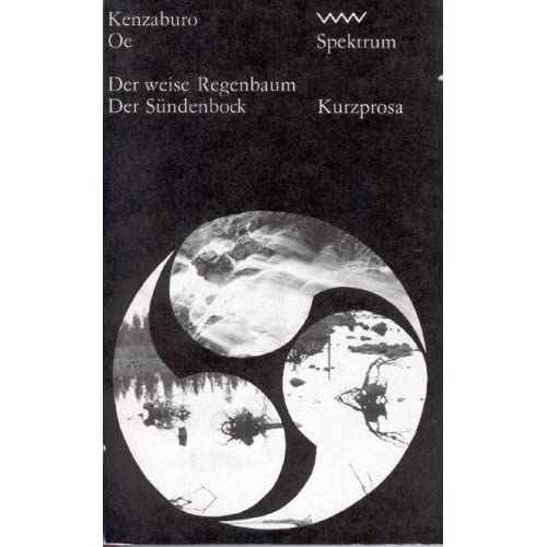 Der weise Regenbaum. Der Sündenbock. Kurzprosa (Spektrum) (Livre en allemand)