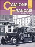 Camions Français - 1880-1980