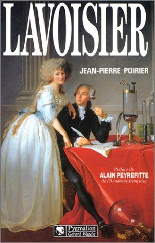 Antoine Laurent de Lavoisier : 1743-1794 (Biographies)