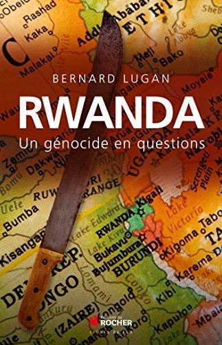 Rwanda : un gnocide en questions