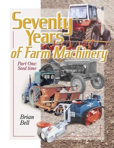 Seventy Years of Farm Machinery