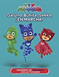 Gatuno, Buhíta, Gekko, ¡en marcha! (PJ Masks. Actividades): Cuaderno parar colorear