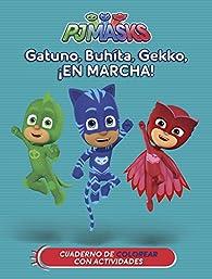 Gatuno, Buhíta, Gekko, ¡en marcha! par  Varios autores