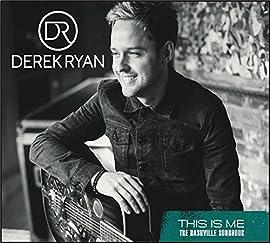 This Is Me Derek Ryan