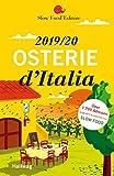 Osterie dItalia 2019/20: Über 1.700 Adressen, ausgewählt und empfohlen von SLOW FOOD (Hallwag Gastronomische Reisefüh