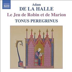 Le jeu de Robin et de Marion (The Play of Robin and Marion): Scene 7: Audigier (Gautiers li Testus)