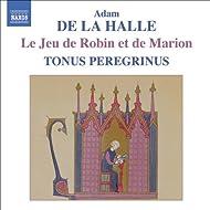 Adam De La Halle: Jeu De Robin Et De Marion (Le)