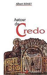 Autour du Credo