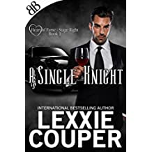 A Single Knight (Heart of Fame - Stage Right Book 1) (English Edition)