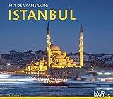 Mit der Kamera in Istanbul: Bildband und Fotoreiseführer (edition VISUM) - Landmarker
