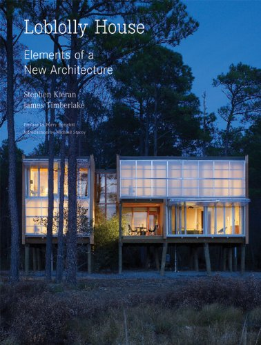 Loblolly House Elements of a New Architecture /Anglais