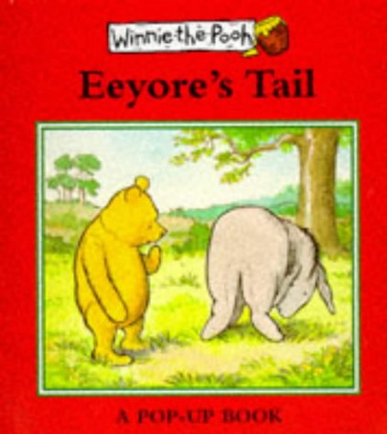 Eeyore's tail : a pop-up book