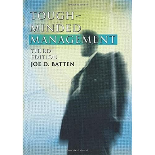 Tough-Minded Management: Third Edition by Joe D. Batten (2002-12-26)