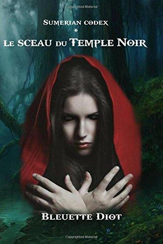 Le Sceau Du Temple Noir [Pdf/ePub] eBook