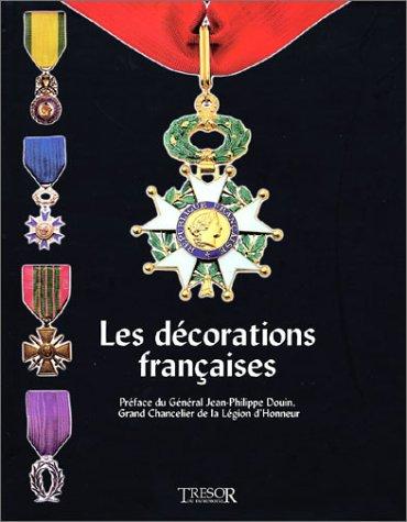 Les décorations françaises par Collectif