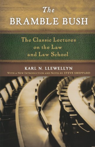 The Bramble Bush: The Classic Lectures to Law and Law Schools