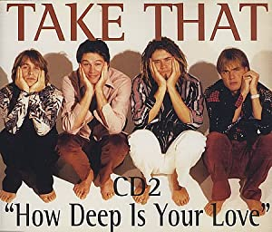 Take That - (Maxi) How Deep Is Your Love