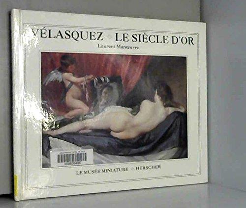 Vélasquez, le siècle d'or
