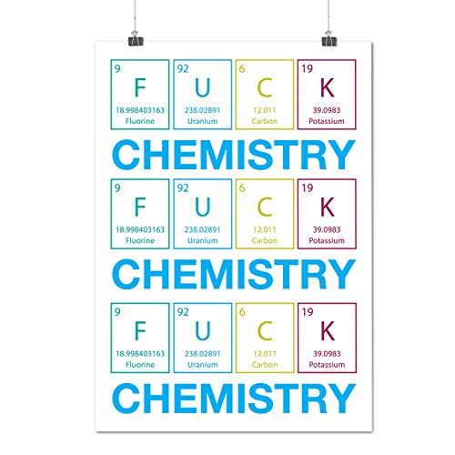f-ck-chimie-art-drole-citation-matte-glace-affiche-a2-60cm-x-42cm-wellcoda