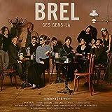 Brel, ces gens-là / Jacques Brel | Brel, Jacques