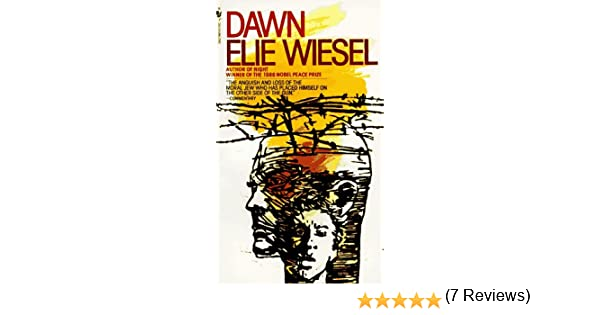 Dawn: Amazon.co.uk: Elie Wiesel: 9780553225365: Books
