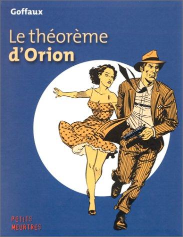 Le Théorème d'Orion