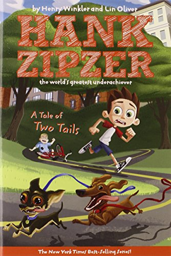 A Tale of Two Tails (Hank Zipzer; The World's Greatest Underachiever (Grosset Paperback))