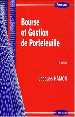 Bourse et Gestion de Portefeuille, 3e ed.