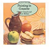Painting with Gouache (Leisure Arts)