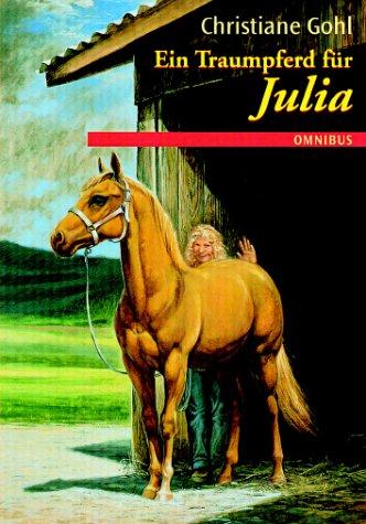 Ein Traumpferd für Julia