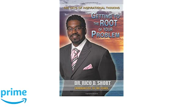 Getting to the Root of your Problem: 365 Days of Inspirational Thinking
