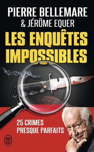 Les enqutes impossibles