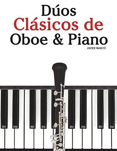 Dúos Clásicos de Oboe & Piano: Piezas fáciles de Brahms, Vivaldi, Wagner y otros compositores