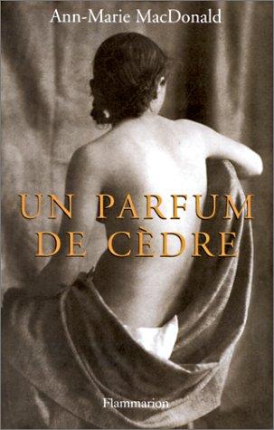 "<a href=""/node/16402"">Un parfum de cèdre</a>"