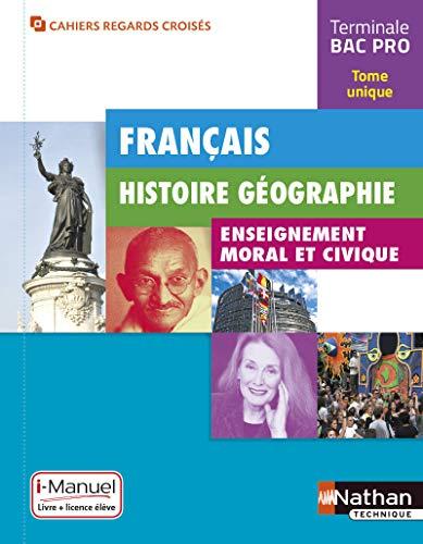 Français - Histoire-Géographie - EMC Tle Bac Pro par Adrien David