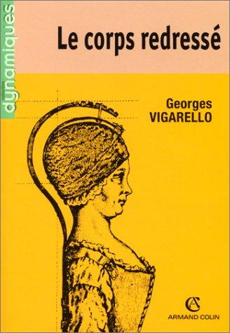 Le Corps redressé par Georges Vigarello